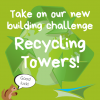 Activity 9 – Recycling Towers