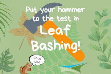 Activity 20 – Leaf Bashing